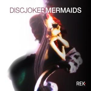 DiscJoker - Mermaids